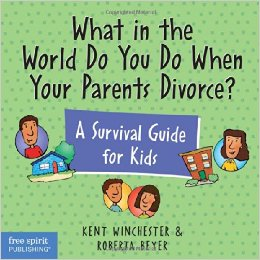 Book - What in the world do you do when your parents divorce